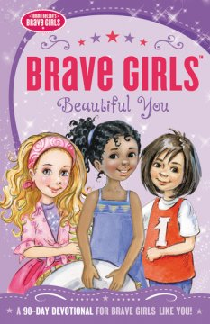 Brave Girls Beautiful You Book Review