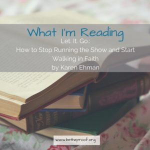 In Let. It. Go.: How to Stop Running the Show and Start Walking in Faith, Karen Ehman attempts to help women let go of the things we hold so tightly to in order to control and bring order to our surroundings. The idea was to give up the things that we don't need to control, or can't control in order to recognize the fact that God is ultimately in control.