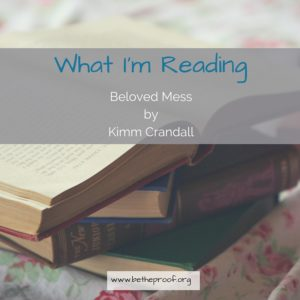 When life appears to be a mess, the only thing we can do is lavish ourselves in grace and let go of the Law. In Beloved Mess, Kimm Crandall shares her journey of finding grace and coming to love the mess of life. The world around us is always pushing us to be better, do more, be more. But the reality is that's just not possible. And the striving to do all the things and be all the things the world says we must do and be ends up making us crazy. Or burnt out. Or unable to truly enjoy the life we've been given.