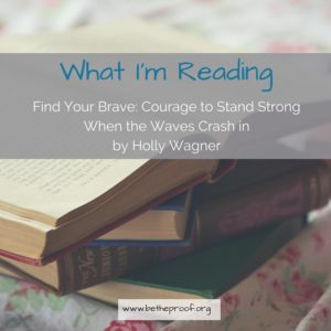 That's exactly what Holly Wagner talks about in her new book Find Your Brave: Courage to Stand Strong When the Waves Crash In. Holly has endured her share of storms. In this new book she addresses how to handle them without losing your brave. Honestly, this is a book I wished I could have had my hands on 3 years ago when my cousin lost her battle with cancer.