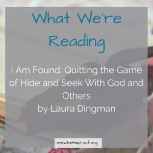 Shame. I've mentioned it before as something that I've struggled with. I know I'm not alone in this struggle. And stumbling across Laura Dingman's new Bible Study I Am Found was confirmation of that fact.