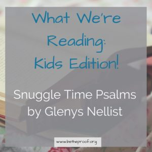 A review of Snuggle Time Psalms by Glenys Nellist