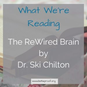 The ReWired Brain by Dr. Ski Chilton