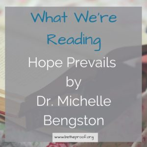 Hope Prevails by Dr. Michelle Bengston