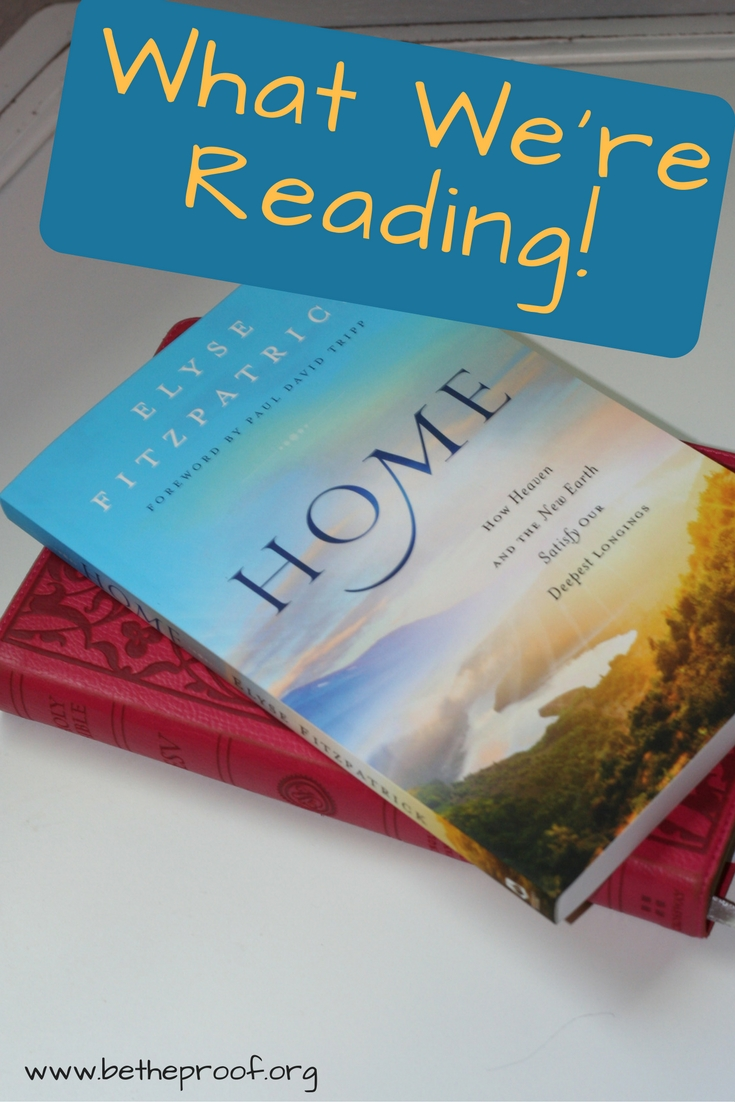 When I first heard about Home by Elyse Fitzpatrick, I knew this book would help me better understand Heaven.