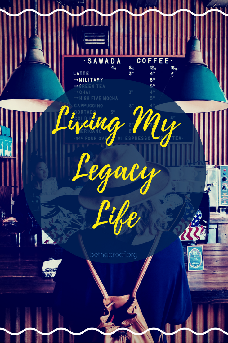 This year, I'm changing the way I live out my legacy life. I'm embracing more the things God is asking me to do, and eliminating the things that are just taking up space.