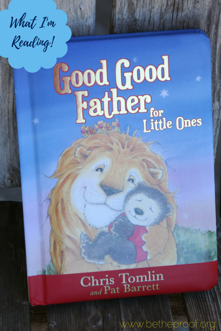 Good Good Father by Chris Tomling and Pat Barrett